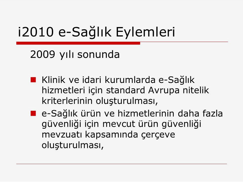 i2010 e-Sağlık Eylemleri 2009 yılı sonunda