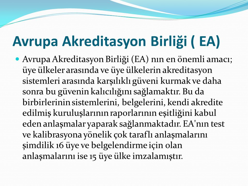 Avrupa Akreditasyon Birliği ( EA)