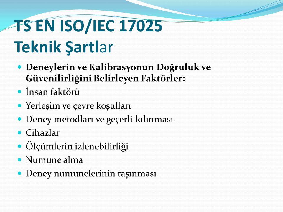 TS EN ISO/IEC 17025 Teknik Şartlar