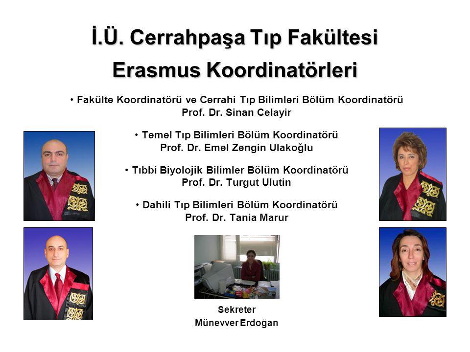 İ.Ü. Cerrahpaşa Tıp Fakültesi Erasmus Koordinatörleri
