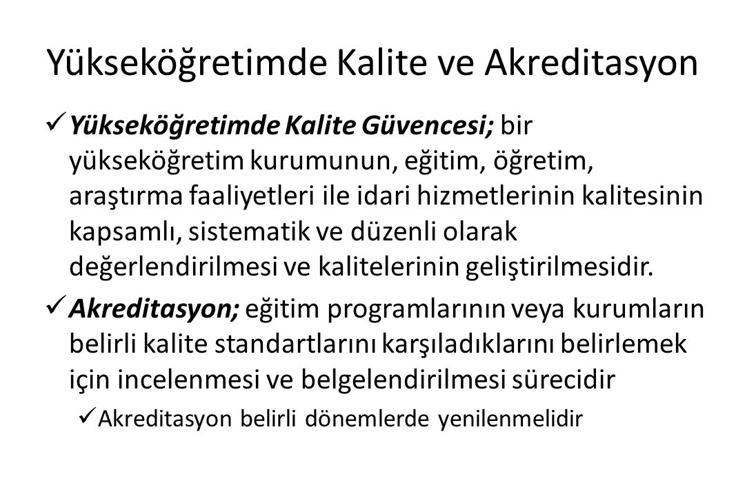 Yükseköğretimde Kalite ve Akreditasyon