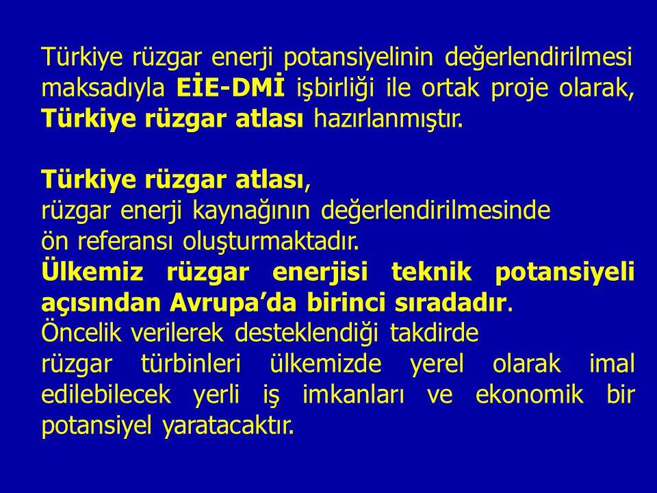 Türkiye rüzgar enerji potansiyelinin değerlendirilmesi