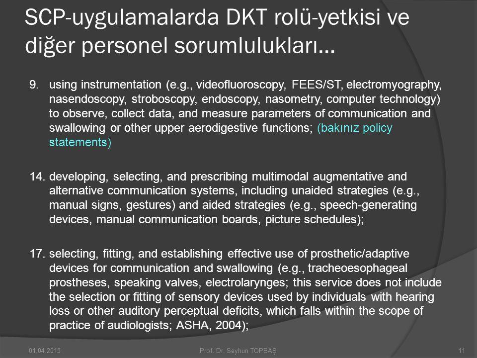 SCP-uygulamalarda DKT rolü-yetkisi ve diğer personel sorumlulukları…