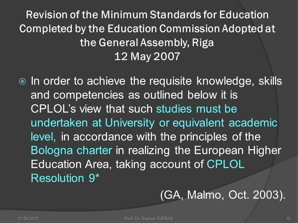 Revision of the Minimum Standards for Education Completed by the Education Commission Adopted at the General Assembly, Riga 12 May 2007