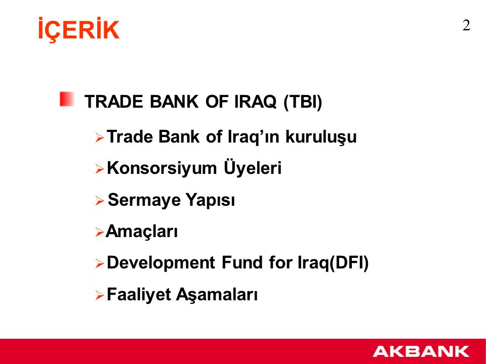 İÇERİK TRADE BANK OF IRAQ (TBI) Trade Bank of Iraq'ın kuruluşu