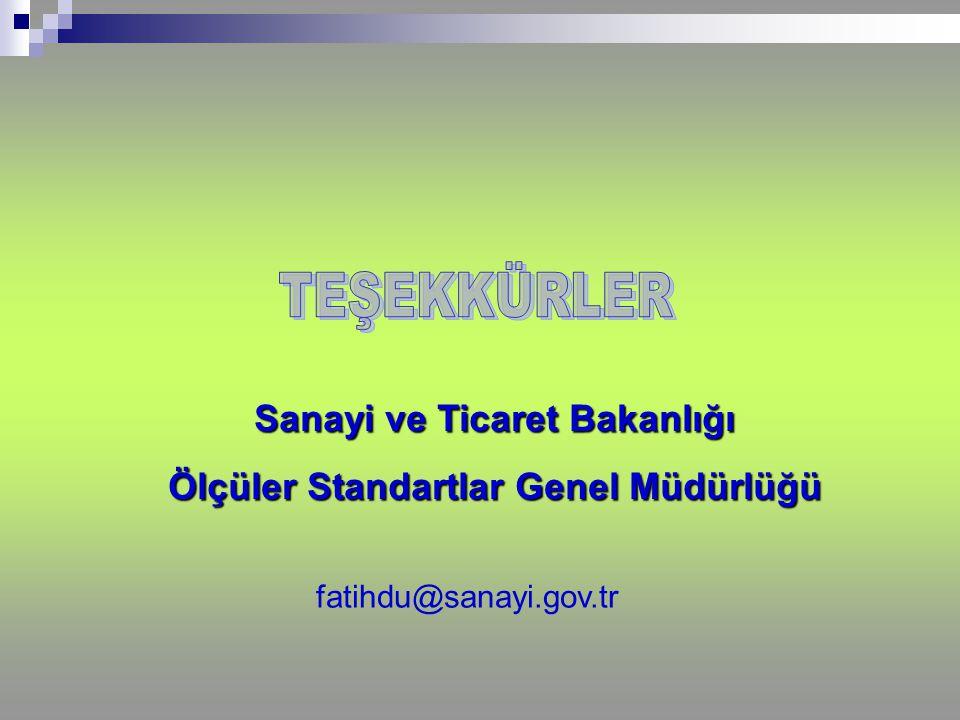 Sanayi ve Ticaret Bakanlığı Ölçüler Standartlar Genel Müdürlüğü