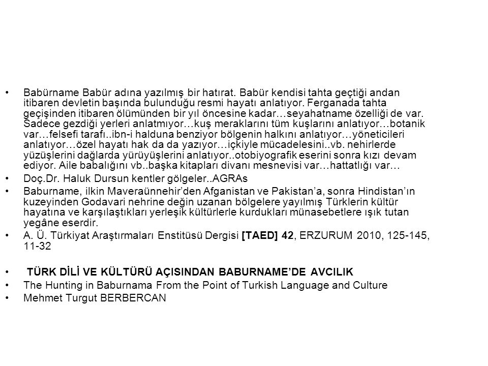 Babürname Babür adına yazılmış bir hatırat