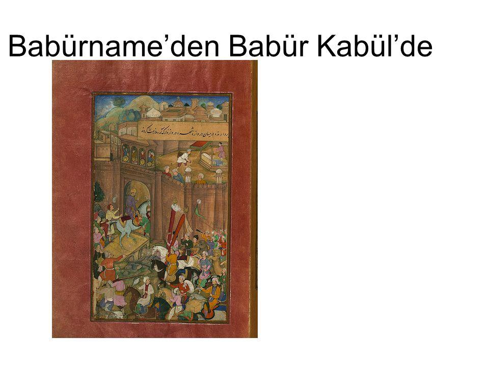 Babürname'den Babür Kabül'de