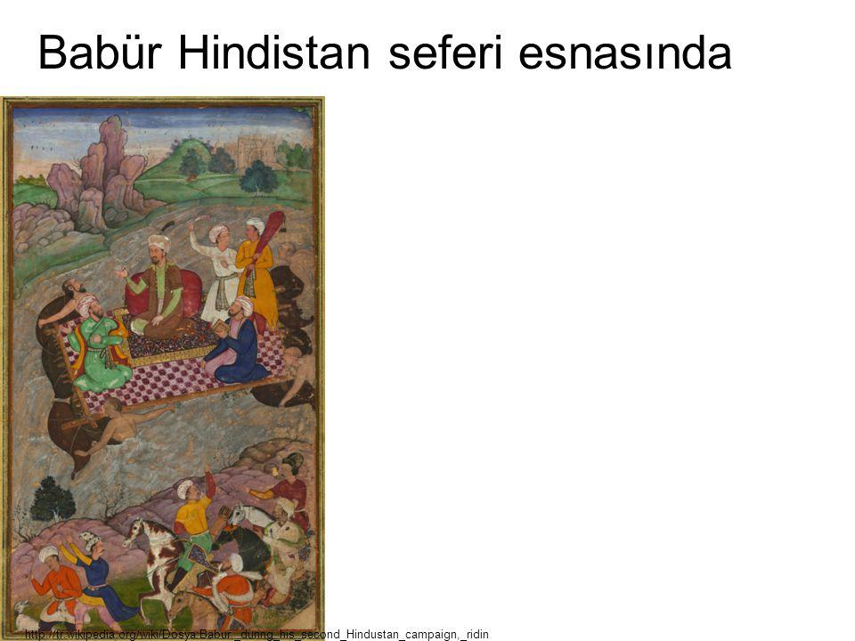 Babür Hindistan seferi esnasında