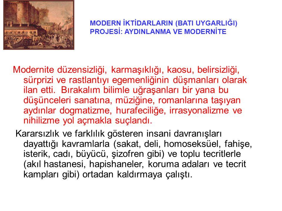 MODERN İKTİDARLARIN (BATI UYGARLIĞI) PROJESİ: AYDINLANMA VE MODERNİTE