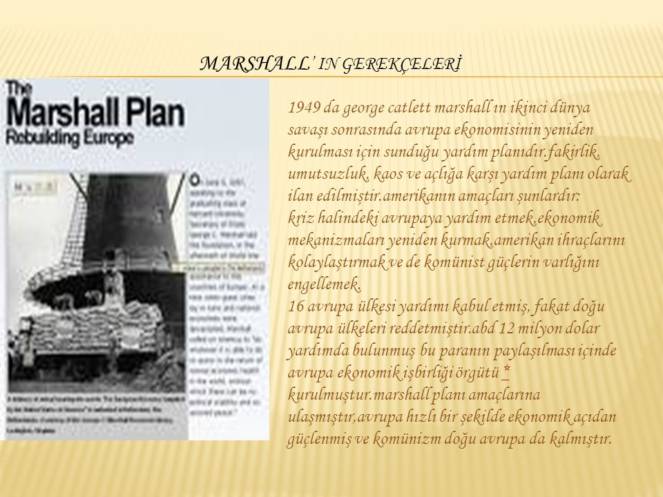 MARSHALL' IN GEREKÇELERİ