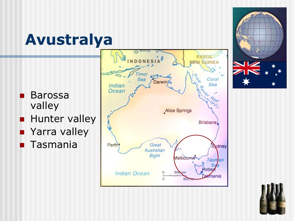 Avustralya Barossa valley Hunter valley Yarra valley Tasmania