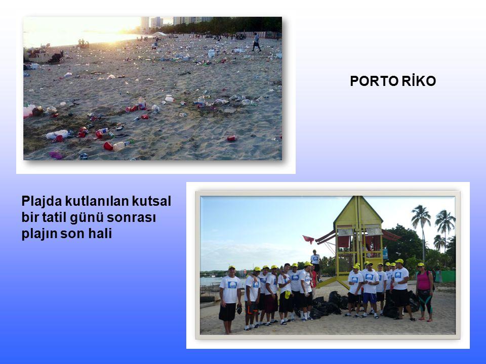 PORTO RİKO Plajda kutlanılan kutsal bir tatil günü sonrası plajın son hali