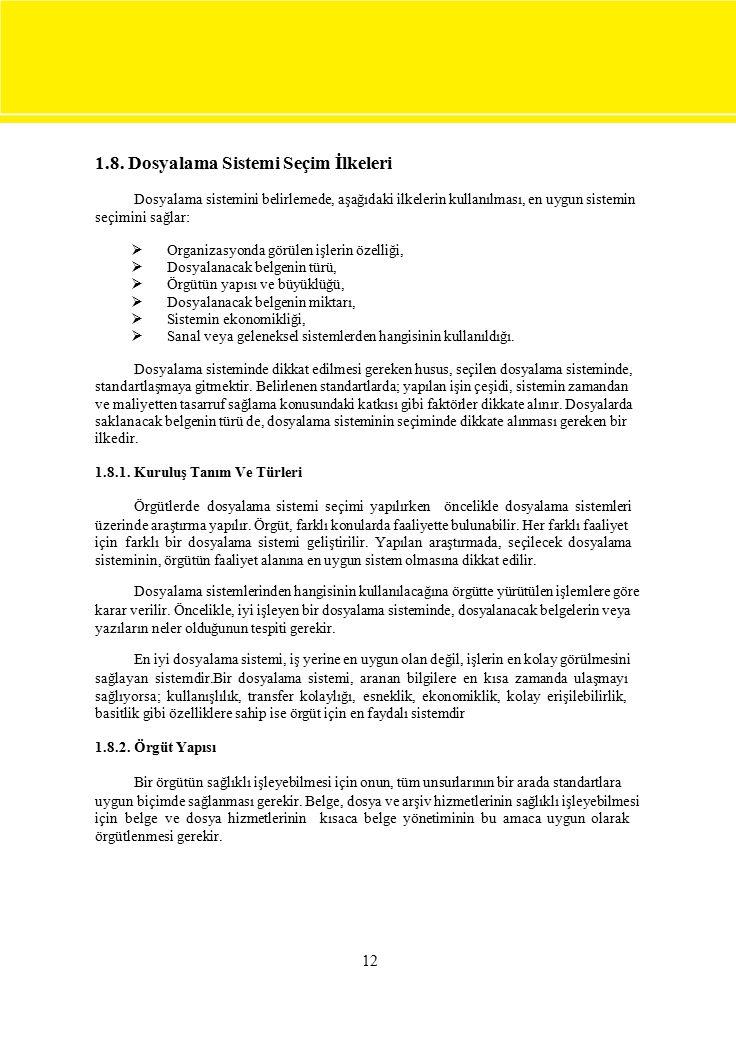 1.8. Dosyalama Sistemi Seçim İlkeleri