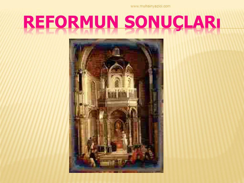 www.muhsinyazici.com Reformun Sonuçları
