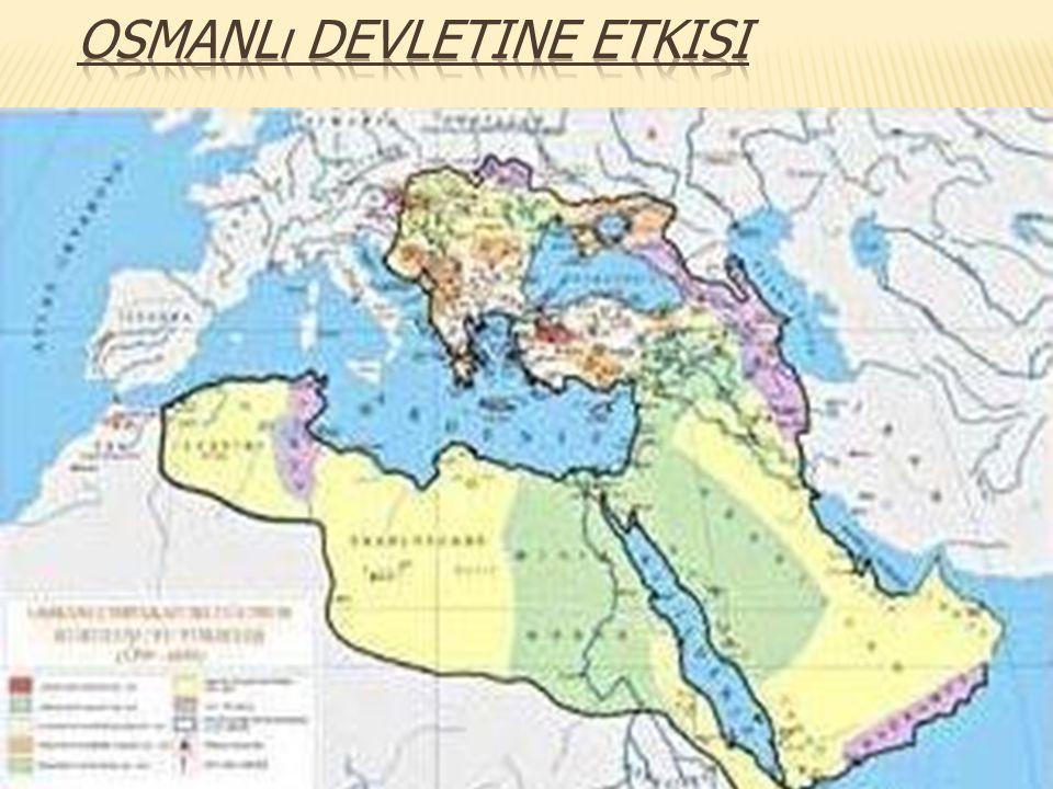 Osmanlı Devletine Etkisi