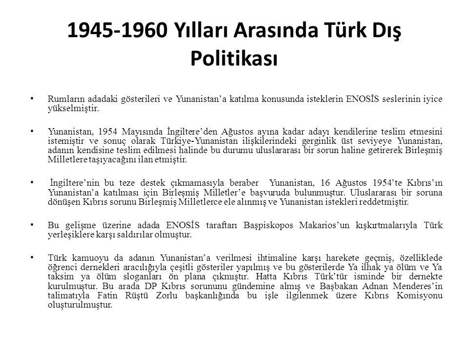 1945-1960 Yılları Arasında Türk Dış Politikası