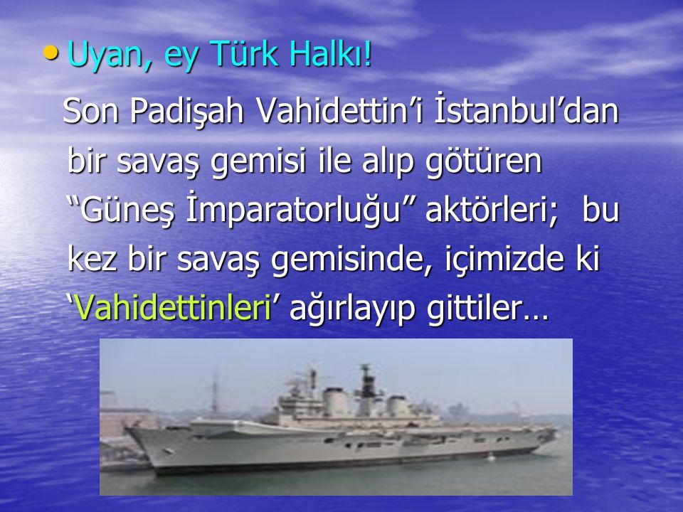 Uyan, ey Türk Halkı!