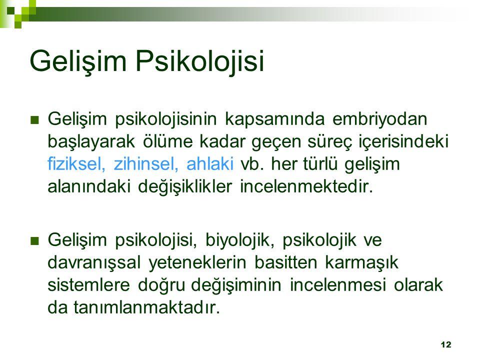 Gelişim Psikolojisi