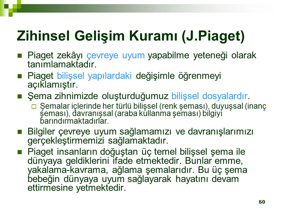 Zihinsel Gelişim Kuramı (J.Piaget)