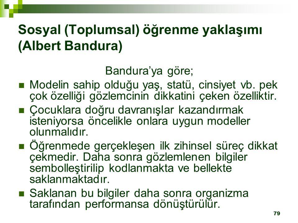 Sosyal (Toplumsal) öğrenme yaklaşımı (Albert Bandura)