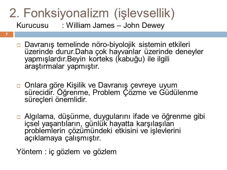 2. Fonksiyonalizm (işlevsellik)