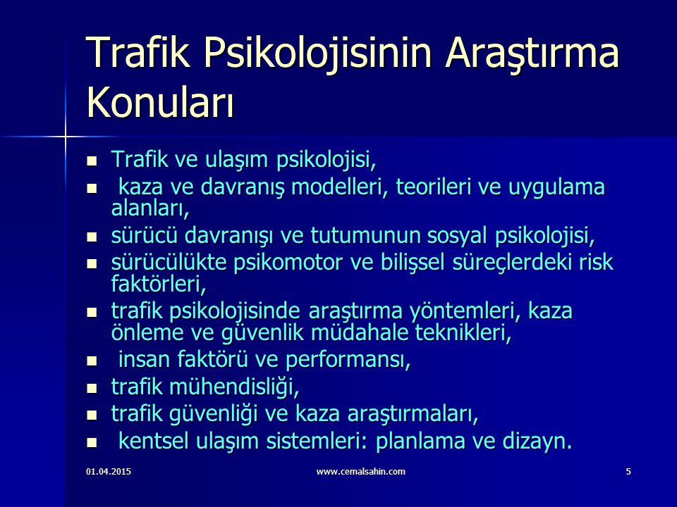Trafik Psikolojisinin Araştırma Konuları