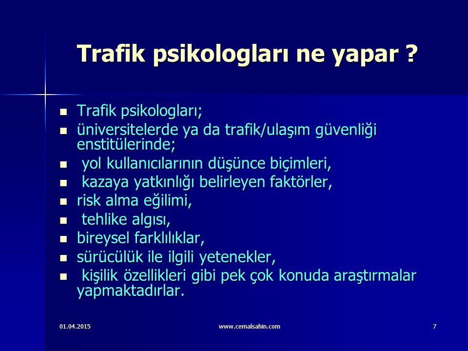 Trafik psikologları ne yapar