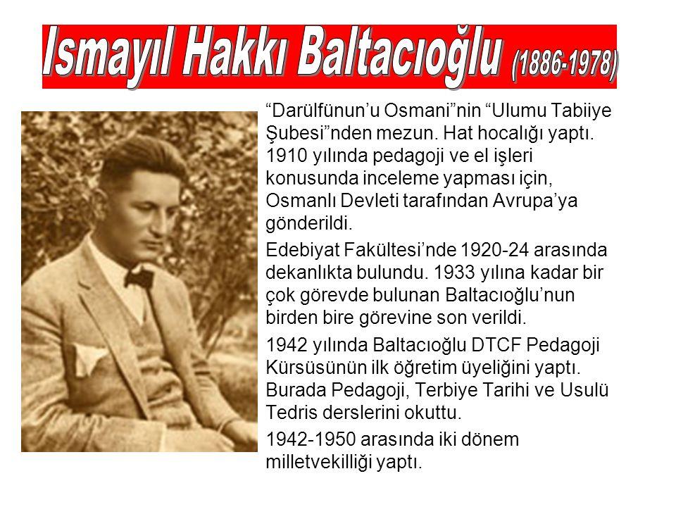 Ismayıl Hakkı Baltacıoğlu (1886-1978)