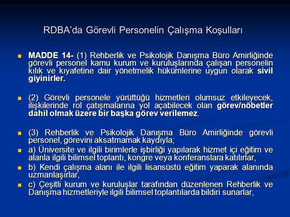 RDBA'da Görevli Personelin Çalışma Koşulları