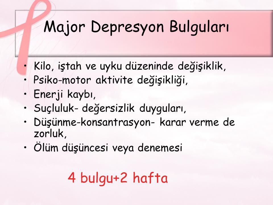 Major Depresyon Bulguları