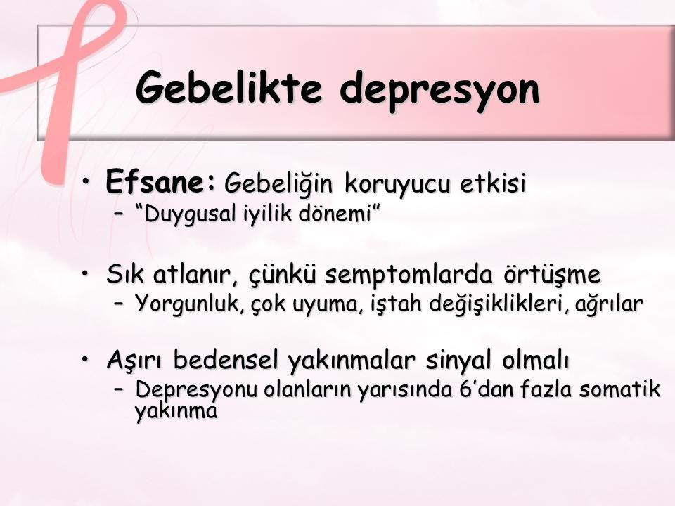Gebelikte depresyon Efsane: Gebeliğin koruyucu etkisi