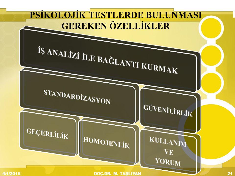 PSİKOLOJİK TESTLERDE BULUNMASI GEREKEN ÖZELLİKLER