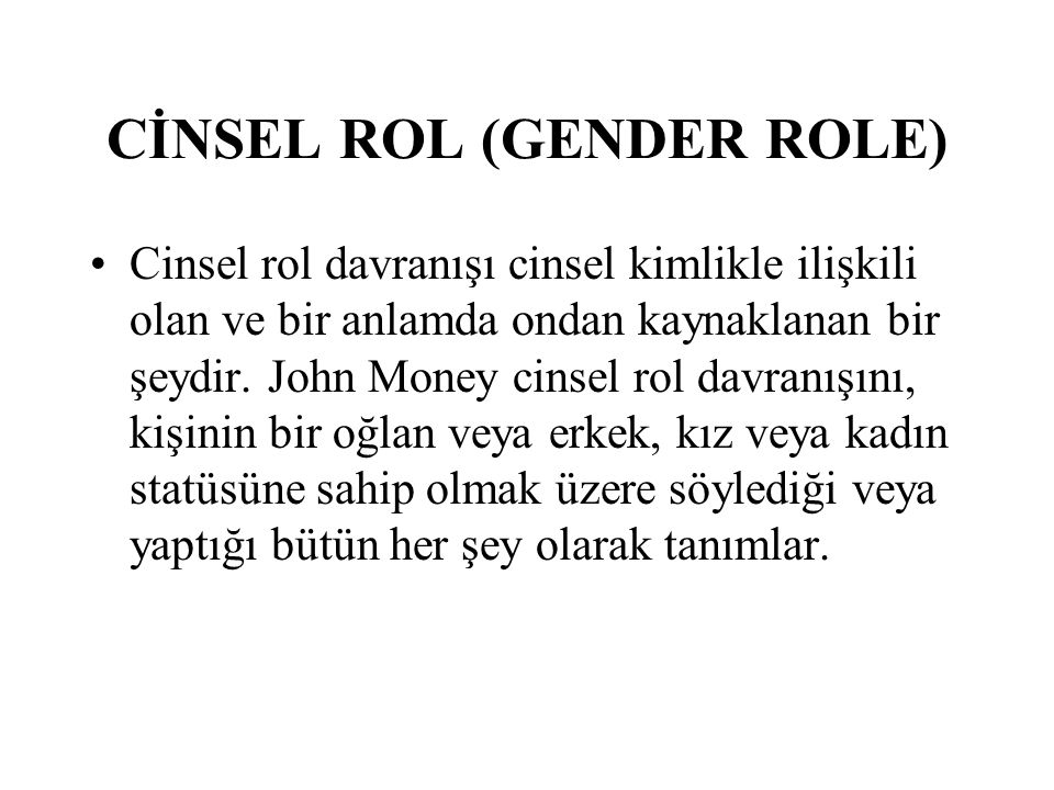 CİNSEL ROL (GENDER ROLE)