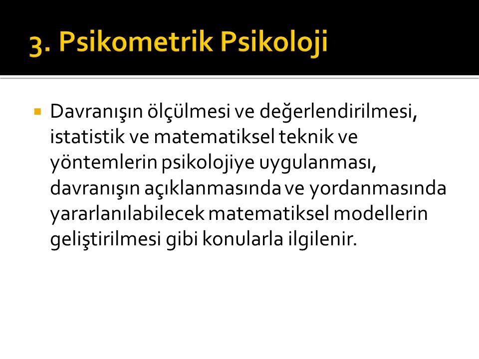 3. Psikometrik Psikoloji