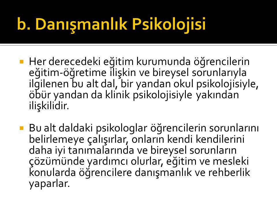 b. Danışmanlık Psikolojisi