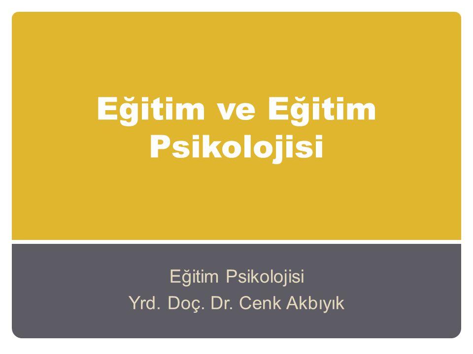 Eğitim ve Eğitim Psikolojisi