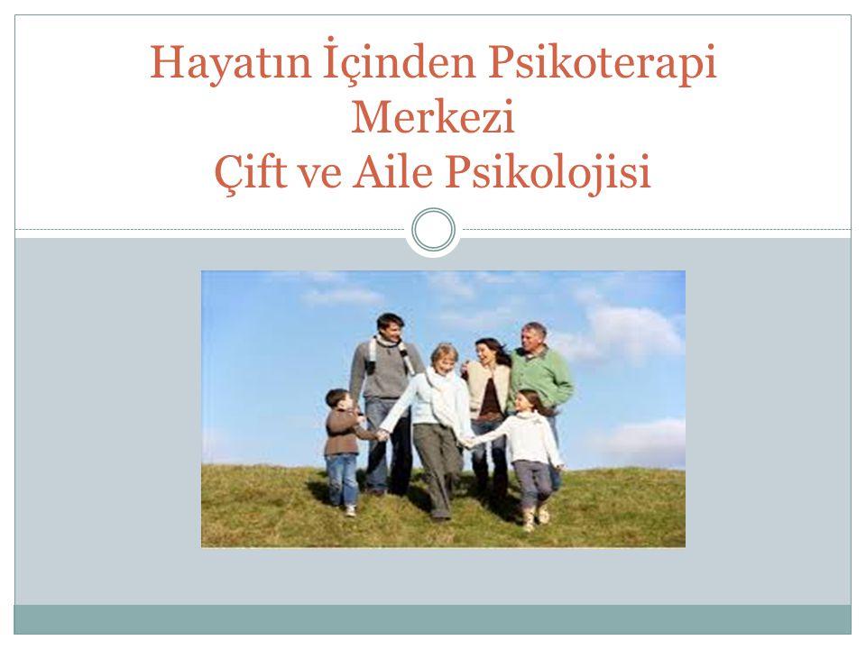 Hayatın İçinden Psikoterapi Merkezi Çift ve Aile Psikolojisi