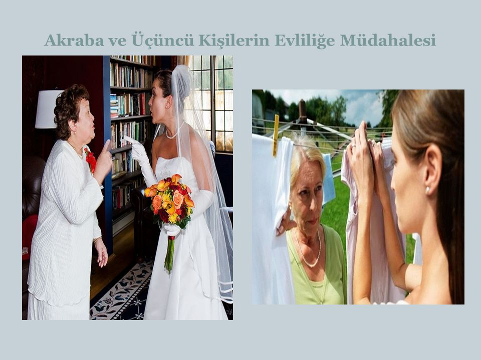 Akraba ve Üçüncü Kişilerin Evliliğe Müdahalesi