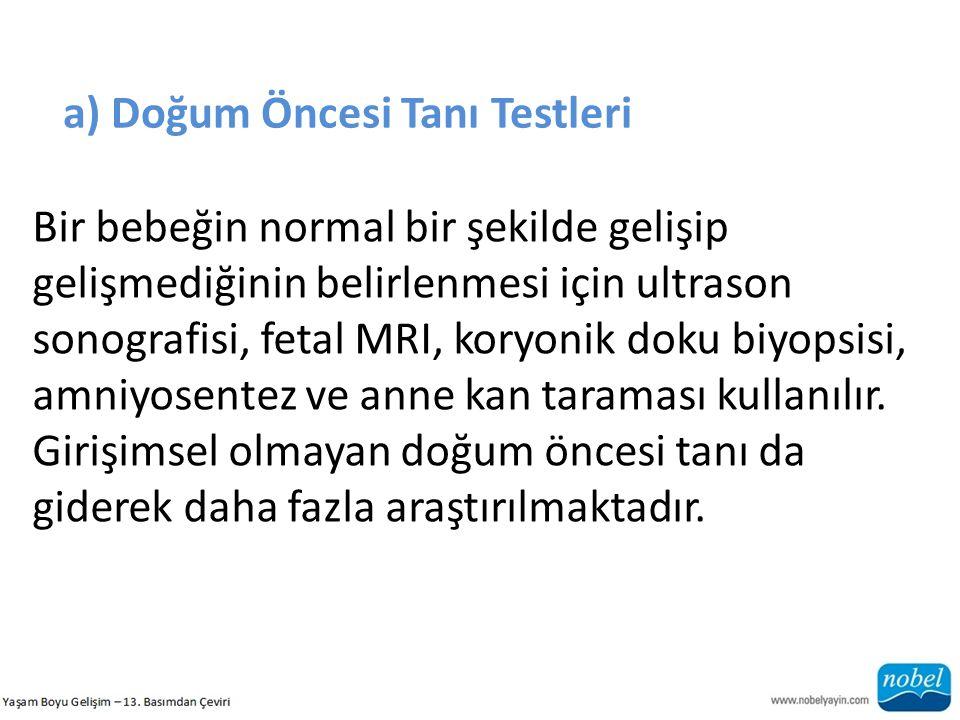 a) Doğum Öncesi Tanı Testleri