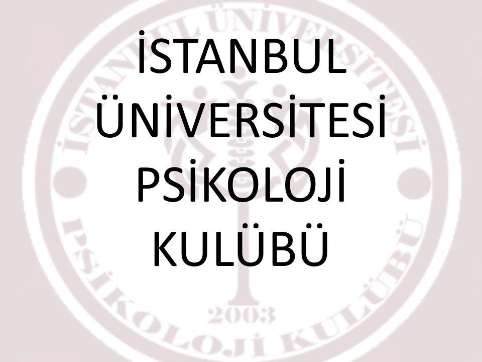 İSTANBUL ÜNİVERSİTESİ PSİKOLOJİ KULÜBÜ