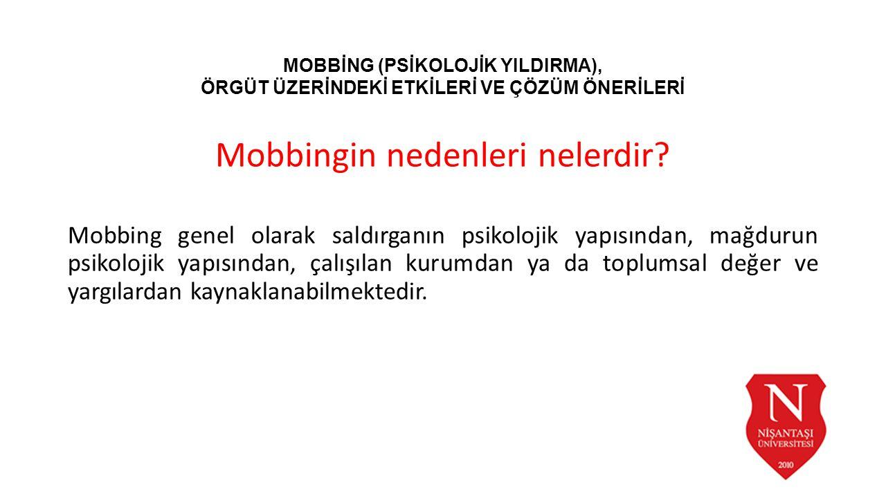 Mobbingin nedenleri nelerdir