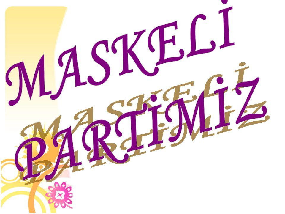 MASKELİ PARTİMİZ 39