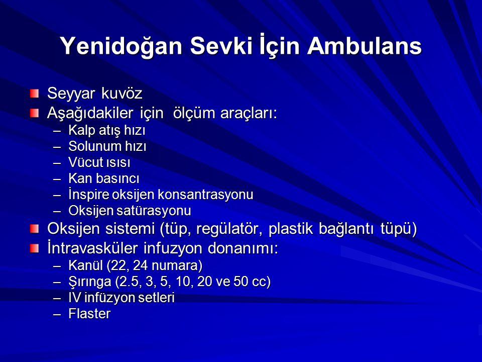 Yenidoğan Sevki İçin Ambulans