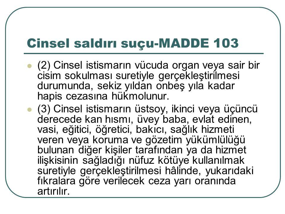 Cinsel saldırı suçu-MADDE 103