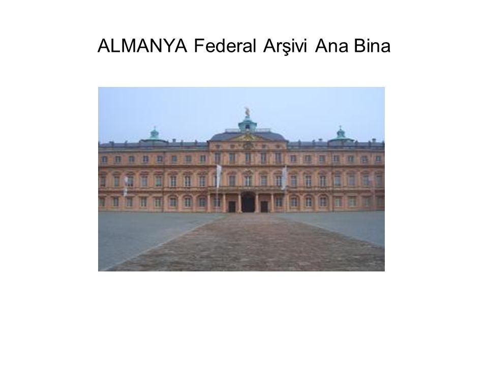 ALMANYA Federal Arşivi Ana Bina