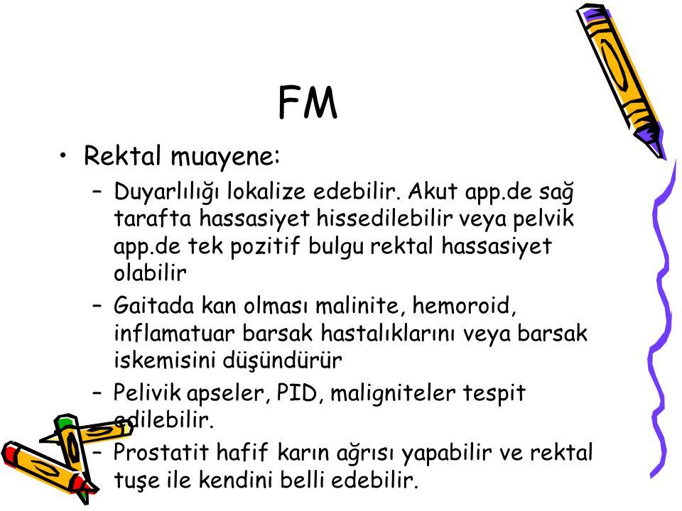 FM Rektal muayene: