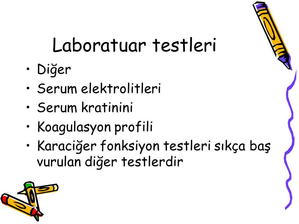 Laboratuar testleri Diğer Serum elektrolitleri Serum kratinini