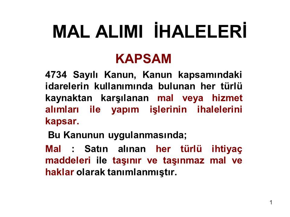MAL ALIMI İHALELERİ KAPSAM