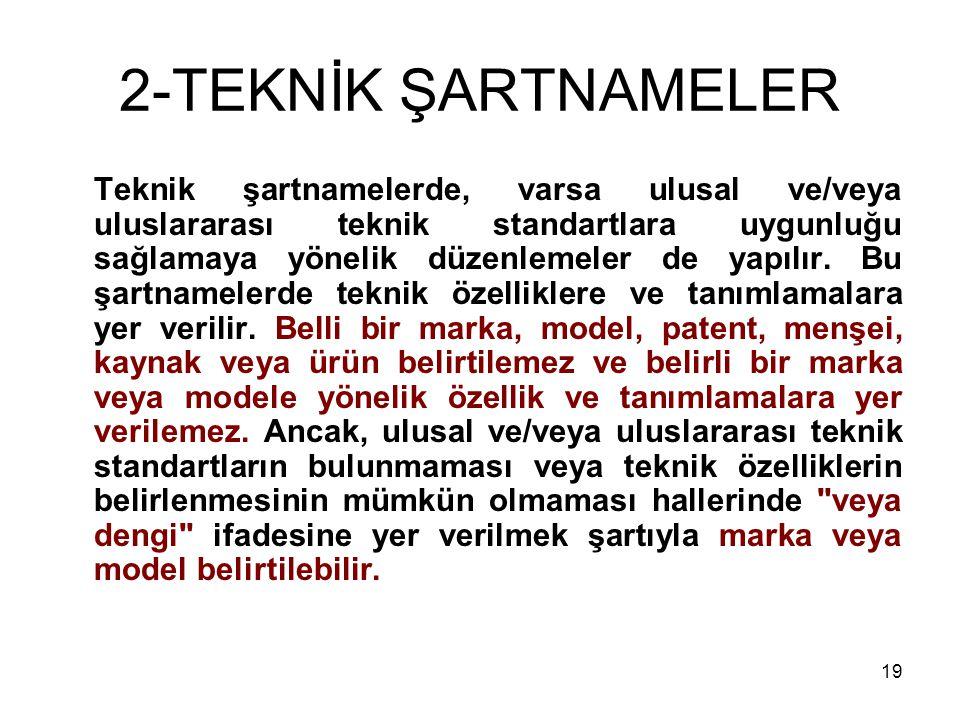 2-TEKNİK ŞARTNAMELER
